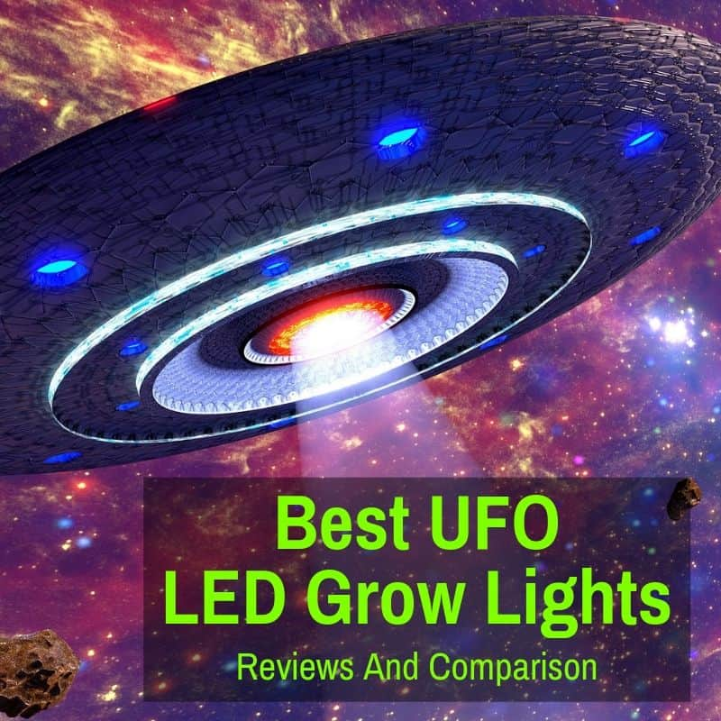 UFO LED Grow Light: Best Of 2019 (Reviews And Comparison)